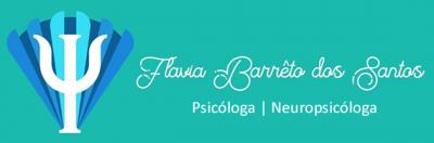 Flavia Barrêto dos Santos - Psicóloga e Neuropsicóloga